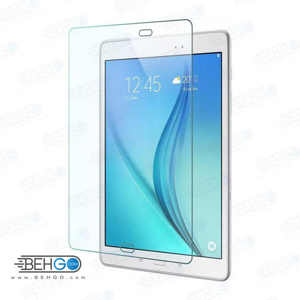 گلس تبلت T550 بی رنگ و شفاف یا محافظ صفحه نمایش تی 550 شیشه ای تبلت Glass Screen Protector Samsung Galaxy TAB A 9.7 SM-T550